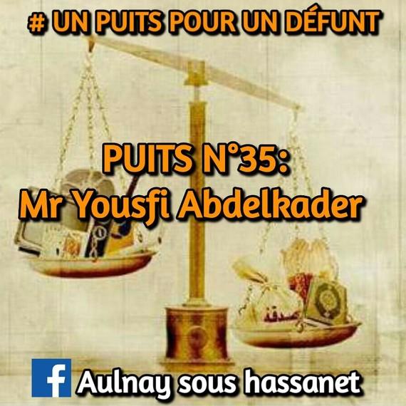 #UN PUIT POUR UN DÉFUNT/PUIT N°35: Mr Yousfi Abdelkader