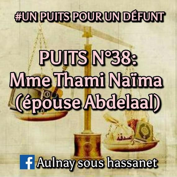 #UNPUITSPOURUNDÉFUNT / PUITS N°38: Mme Thami Naïma